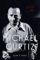 Michael Curtiz : a life in film