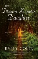 The dream keeper's daughter : a novel