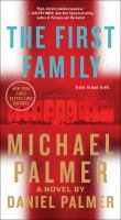 The first family by Michael Palmer and Daniel Palmer.