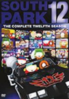 South Park. The complete 12th season