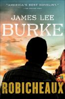 Robicheaux by James Lee Burke.