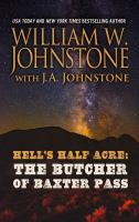 Hell's half acre  : the butcher of Baxter Pass