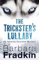 The trickster's lullaby : an Amanda Doucette mystery