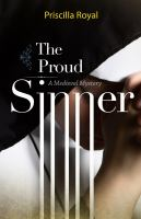 The proud sinner : a medieval mystery