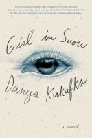 Girl in snow : a novel
