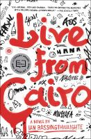 Live from Cairo : a novel