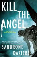KILL THE ANGEL : a novel