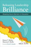 Releasing leadership brilliance : breaking sound barriers in education