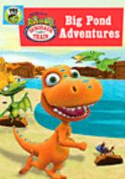 Dinosaur train. Big pond adventures PBS Kids.