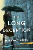 The long deception : a novel