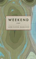 Weekend : a novel