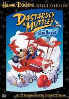 Dastardly  Muttley in their flying machines: the series. Disc 1