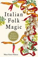 Italian folk magic : Rue's kitchen witchery