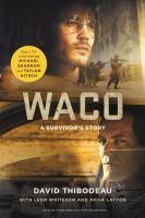 Waco : a survivor's story