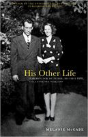 His other life : searching for my father, his first wife, and Tennessee Williams