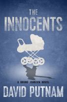 The innocents : a Bruno Johnson novel