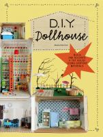 DIY dollhouse : a recycling activity book for young architects and furniture designers