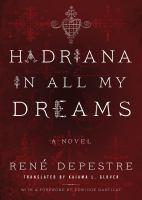 Hadriana in all my dreams : a novel