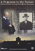A Promise to my father. [videorecording (DVD)