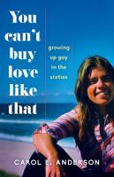 You can't buy love like that : growing up gay in the Sixties