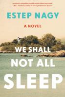 We shall not all sleep : a novel