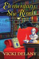 Elementary, she read : a Sherlock Holmes Bookshop mystery