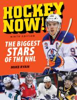 Hockey now!  : the biggest stars of the NHL