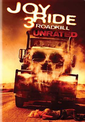 Joy ride 3 roadkill