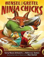 Cover image for Hensel and Gretel, ninja chicks