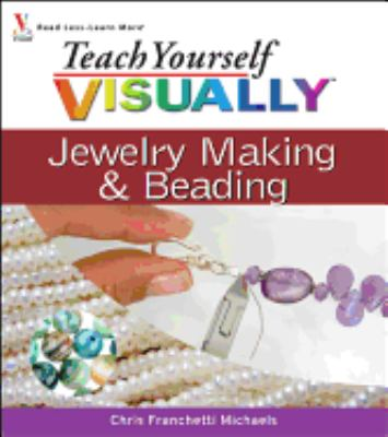 Cover image for Teach yourself visually jewelry making & beading