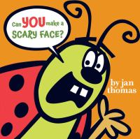 Cover image for Can you make a scary face?