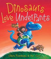 Cover image for Dinosaurs love underpants