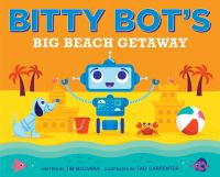 Cover image for Bitty Bot's big beach getaway