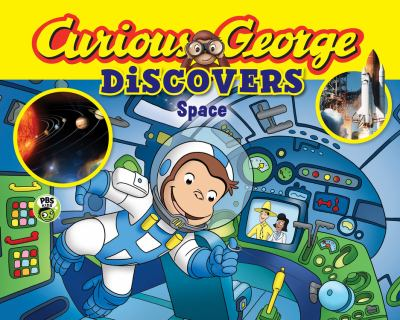 Cover image for Curious George discovers space.