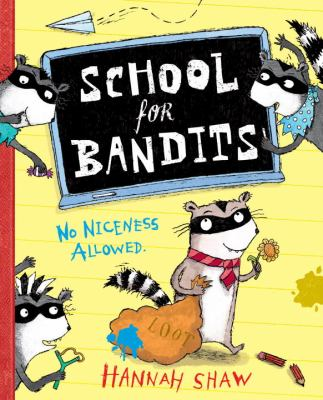 Cover image for School for bandits