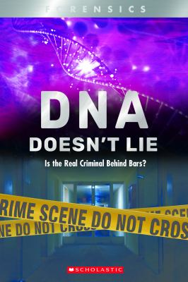 Cover image for DNA doesn't lie : is the real criminal behind bars?