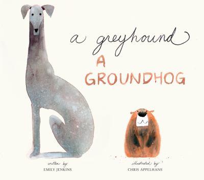 Cover image for A greyhound, a groundhog