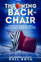 cover of Throwing Back the Chair by Phil Bova
