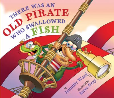 Cover image for There was an old pirate who swallowed a fish