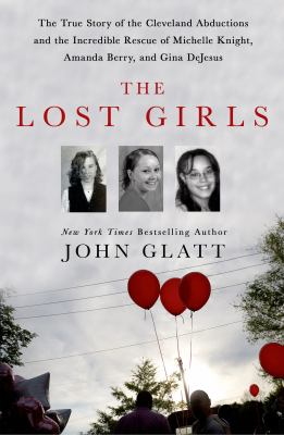 Cover of The Lost Girls by John Glatt