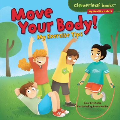 Cover image for Move your body : my exercise tips