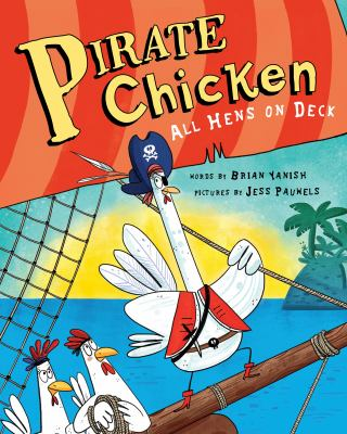 Cover image for Pirate chicken : all hens on deck