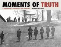 Cover image for Moments of truth : a photographer's experience of Kent State 1970