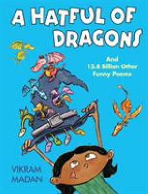 Cover image for A hatful of dragons : and more than 13.8 billion other funny poems