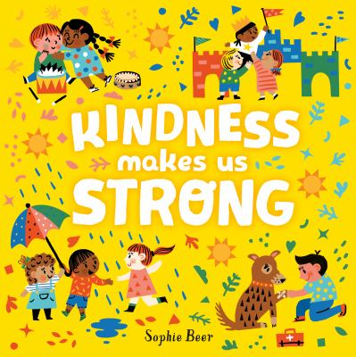 Cover image for Kindness makes us strong
