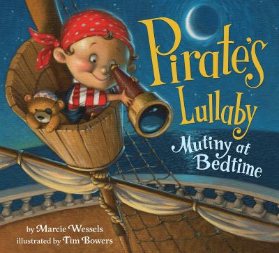 Cover image for Pirate's lullaby : mutiny at bedtime