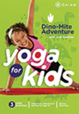 Cover image for Yoga for kids. Dino-mite adventure [DVD].