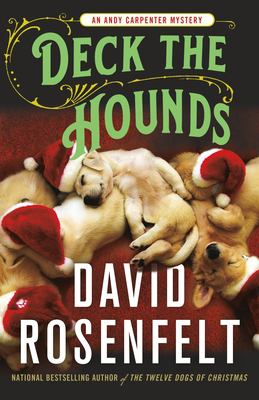 Cover image for Deck the hounds / David Rosenfelt.