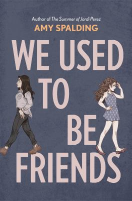 Used to Be Friends