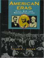 Cover image for American eras. Civil War and Reconstruction, 1850-1877